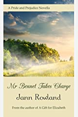 Mr. Bennet Takes Charge Kindle Edition