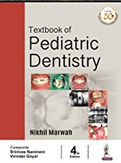 Textbook of Pediatric Dentistry