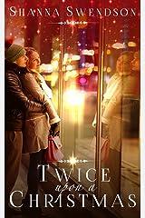 Twice Upon a Christmas Kindle Edition