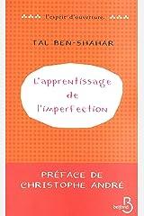L'Apprentissage de l'imperfection (L'esprit d'ouverture) (French Edition) Kindle Ausgabe