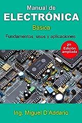 Manual de electrónica: Fundamentos, usos y aplicaciones Versión Kindle