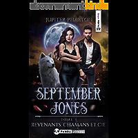Revenants, Chamans et Cie (September Jones t. 3)