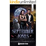 Revenants, Chamans et Cie (September Jones t. 3) (French Edition)