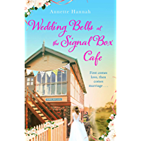 Wedding Bells at the Signal Box Cafe: A heartwarming romantic comedy