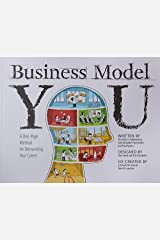 Business Model You: A One-Page Method For Reinventing Your Career Paperback