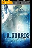 L.A. Guards: Inspire Me