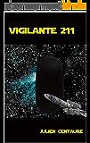 Vigilante 211