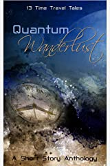 Quantum Wanderlust Kindle Edition
