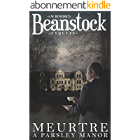 Beanstock enquête - Meurtre à Parsley Manor (1) - Un cosy mystery