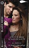 Le sceau de la vérité - Un impitoyable piège (Black Rose)