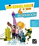 So English! - Anglais 4e Éd. 2017 - Workbook