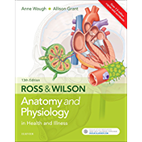 Ross & Wilson Anatomy and Physiology in Health and Illness (English Edition)