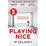Playing Nice: The addictive and chilling new thriller and a must-read for 2021 (English Edition)