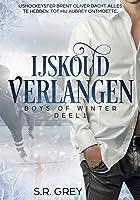 IJskoud Verlangen (Boys of Winter Book 1)