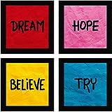 SAF Set of 4 Dream, Hope, Belive, Try Motivational UV Coated Home Decorative Gift Item Framed Alphabets Painting 19 inch X 19