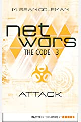 netwars - The Code 3: Attack (netwars 1 - A Cyber Crime Thriller) Kindle Edition