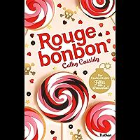 Rouge bonbon (GF CATH CASSIDY)