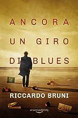 Ancora un giro di blues (I casi dell'avvocato Berni Vol. 3) Formato Kindle
