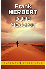 Dune Messiah: The Second Dune Novel (The Dune Sequence Book 2) Kindle Edition