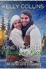 One Hundred Christmas Kisses (An Aspen Cove Romance Book 6) Kindle Edition