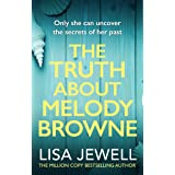The Truth About Melody Browne: From the number one bestselling author of The Family Upstairs (English Edition)