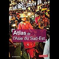 Atlas de l'Asie du Sud-Est (Atlas Monde)