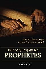 Tout ce qu'ont dit les prophètes Format Kindle