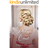 Philippa Holds Court (Clavering Chronicles Book 2) (English Edition)