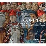 Missa Galeazescha/Music for the Duke of Milan