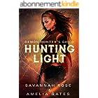 Hunting Light: Hunting her Lovers (Demon Hunter Book 2) (English Edition)