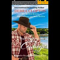Das Vertrauen eines Cowboys (Die Cowboys von Mule Hollow-Die Holden Brüder 2) (German Edition)
