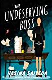 The Undeserving Boss