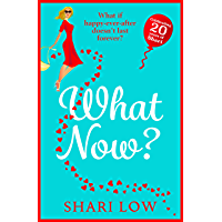 What Now?: New for 2021! The hilarious sequel to What If? by Shari Low (English Edition)