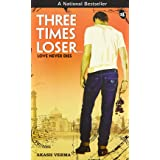 Three Times Looser: Love Never Dies