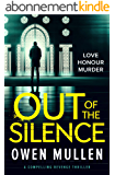 Out of the Silence: a compelling revenge thriller (English Edition)