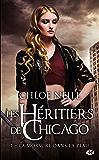 La morsure dans la peau: Les Héritiers de Chicago, T1