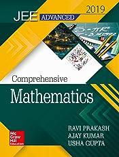 Comprehensive Mathematics for JEE Advanced 2019
