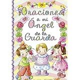 Oraciones a mi ángel de la guarda (Pequeños cristianos)