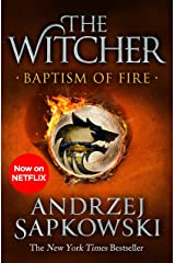 Baptism of Fire: Witcher 3 – Now a major Netflix show (The Witcher) Kindle Edition