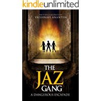 The JAZ Gang: A Dangerous Escapade