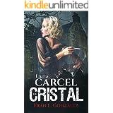 La cárcel de cristal: (Thriller psicológico desarrollado en el hospital psiquiátrico de Miraflores, Sevilla)