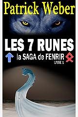 Les 7 Runes: La Saga de Fenrir, Livre 1 Format Kindle
