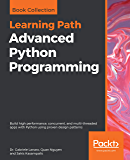 Advanced Python Programming: Build high performance, concurrent, and multi-threaded apps with Python using proven design…
