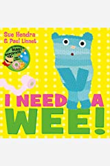 I Need a Wee! Paperback