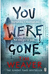 You Were Gone: The sinister and chilling new thriller from the Sunday Times bestselling author (David Raker Missing Persons) Paperback