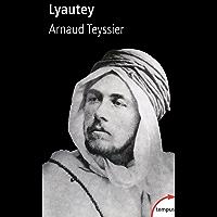 Lyautey (TEMPUS t. 290)
