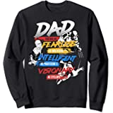 Marvel X-Men Dad You Are As Fearless As Sweatshirt