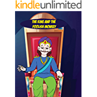 The King and the Foolish Monkey: Bedtime Stories For Kids, Fairy Tales In English