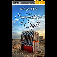Eine Sommerliebe auf Sylt (German Edition)