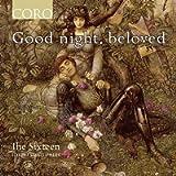 Good Night, Beloved [The Sixteen; Harry Christophers] [Coro: COR16184]